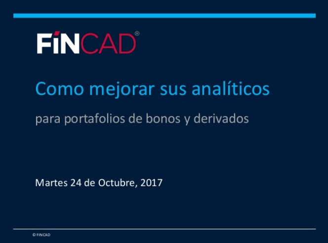 How to Improve Analytics for Multi-Asset Derivatives and Fixed Income Portfolios (Spanish)