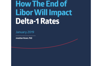 Technical Paper:How The End of Libor Will Impact Delta-1 Rates
